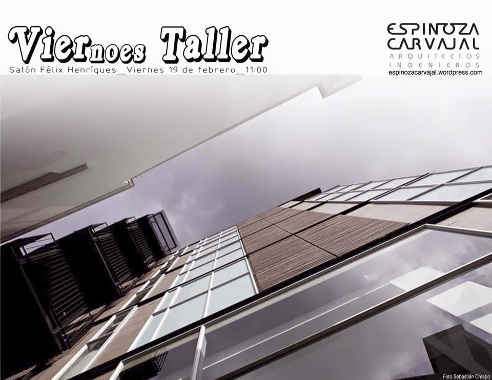 Invitados a Viernoes Taller/Facultad de Arquitectura/UCSG/Guayaquil